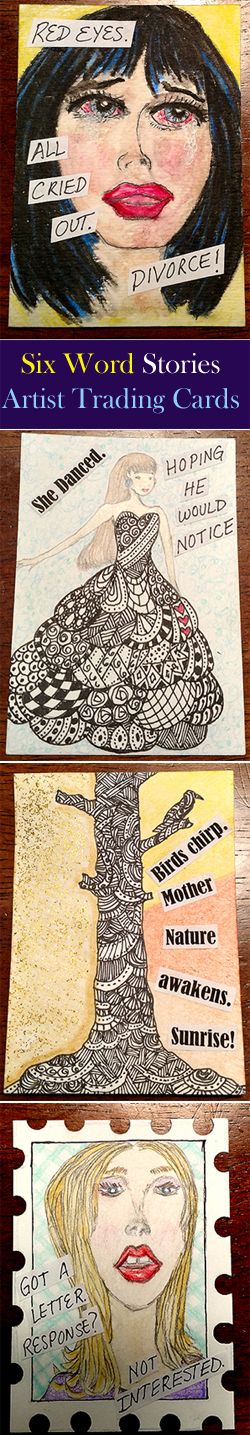 Six Word Stories Artist Trading Cards